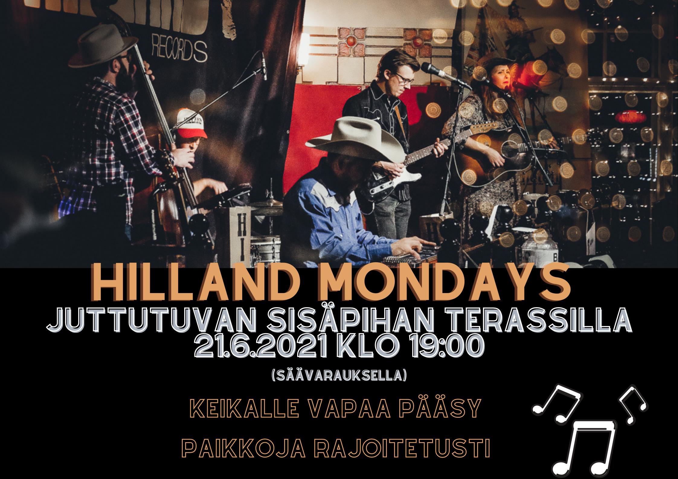 Hilland Mondays sisäpihalla ma 21.6.