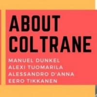 Ke 26.8. Rytmihäiriöklubi: About Coltrane (FIN/ITA) Klo 21:00