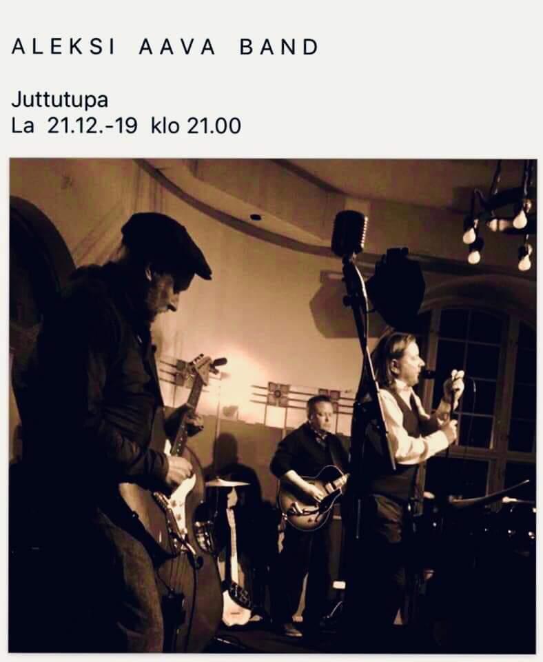 La 21.12. Aleksi Aava Band Klo 21.00