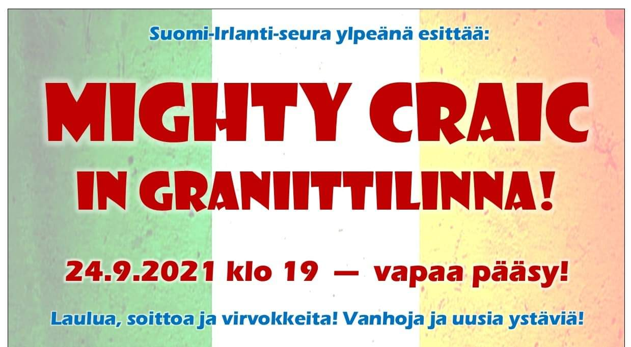 Pe 24.9. Ravintola Graniittilinnassa Mighty Craic klo 19:00