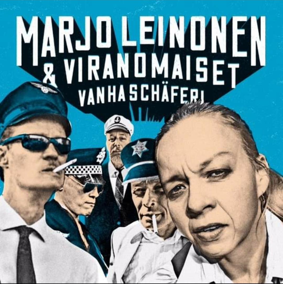 To 20.2. Marjo Leinonen & Viranomaiset : Vanha Shcäferi (Levynjulkkarit) Klo 21.00