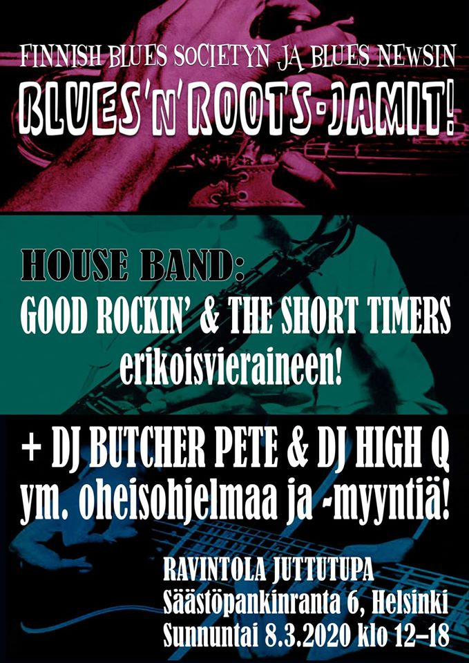 Su 8.3. Blues News Jamit/ House Band: Good Rockin' & The Short Timers Klo: 12.00-18.00