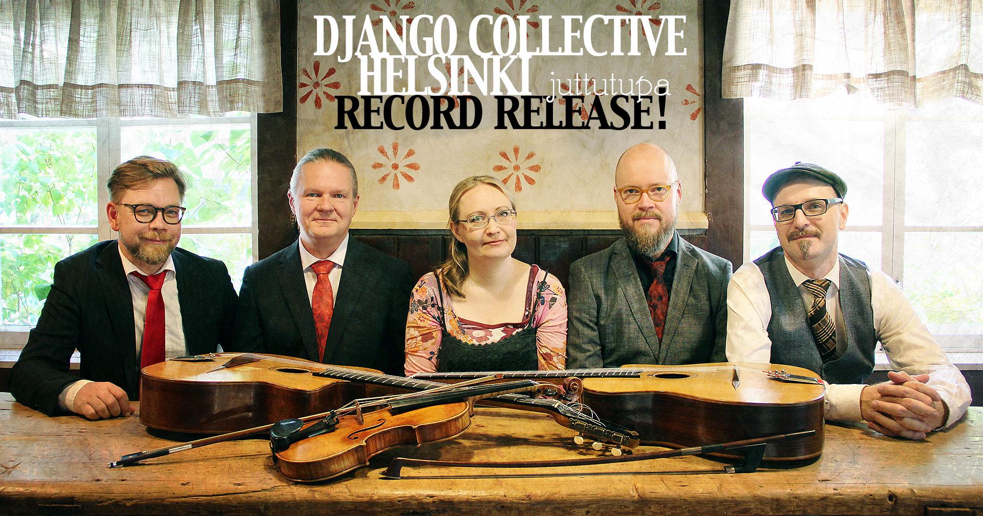 To 12.3. Django Collective Helsinki (Debyytti levynjulkkarit) Klo: 21.00