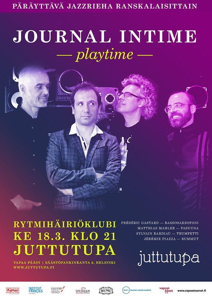 """Ke 18.3. Rytmihäiriöklubi: Journal Intime & Jérémie Piazza """"Playtime"""" (FRA) Klo: 21.00"""
